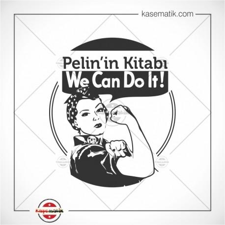 """K 334 Güçlü Kadın """"Yapabiliriz"""" Mühür Tasarımı"""